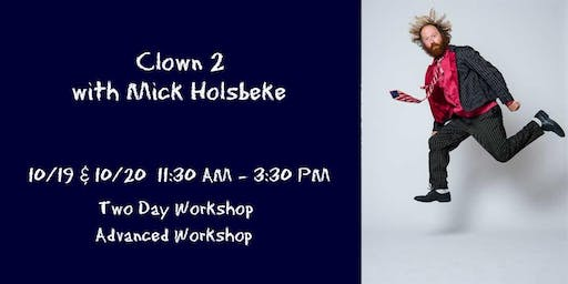 Clown 2 with Mick Holsbeke