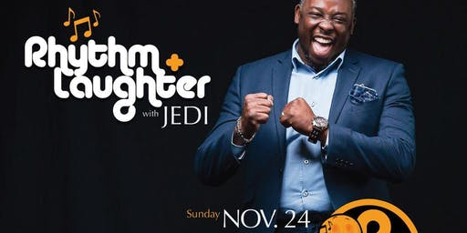 RHYTHM N' LAUGHTER with JEDI & FRIENDS