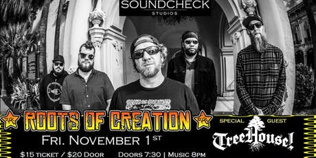 Roots of Creation w/ TreeHouse! at Soundcheck Studios tickets