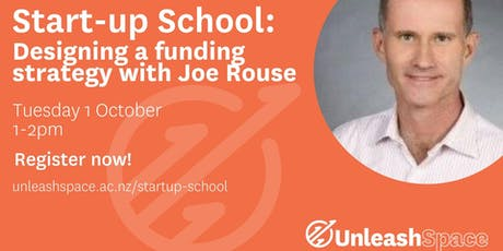 Startup School - Funding Strategy, with Joe Rouse tickets