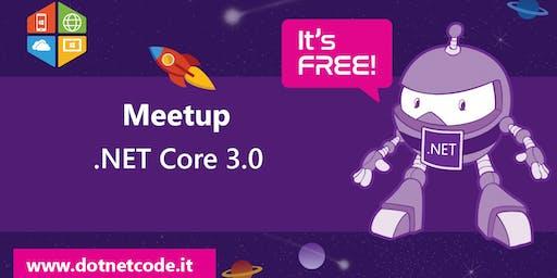 .NET Core 3.0 Meetup #AperiTech di DotNetCode