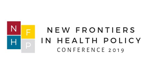 New Frontiers in Health Policy Graduate Student Conference 2019