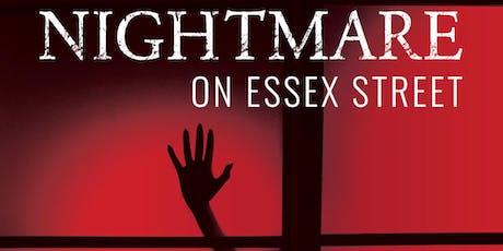 Nightmare on Essex Street tickets