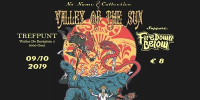 NNC w/ VALLEY OF THE SUN(USA) + Fire Down Below