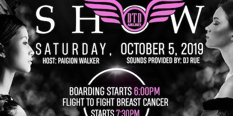 DTD Airlines Presents: FLIGHT to  FIGHT BREAST CANCER POP-UP FASHION SHOW tickets