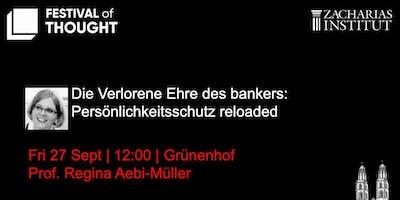 Die Verlorene Ehre des Bankers: Persönlichkeitsschutz reloaded