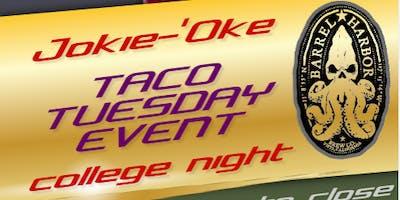 Jokie-'Oke Taco Tuesday College Night @ Barrel Harbor Brewing: 9/17/19