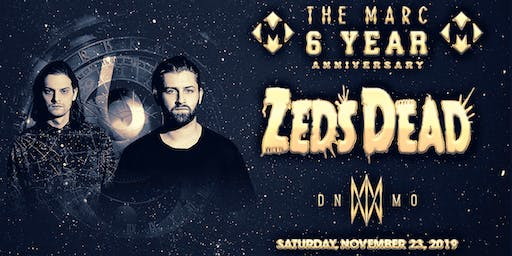 11.23 | ZEDS DEAD | THE MARC 6 YEAR ANNIVERSARY | SAN MARCOS TX