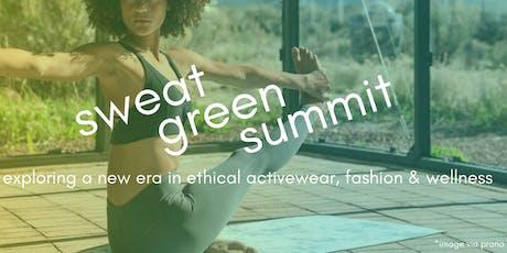 Sweat Green Summit tickets