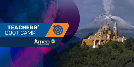 Amco Teachers' Boot Camp | Sede Puebla entradas