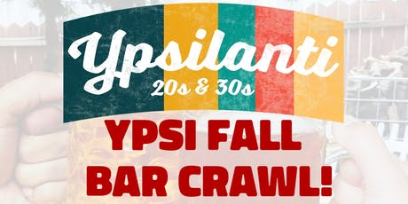 YPSI FALL Bar Crawl! tickets