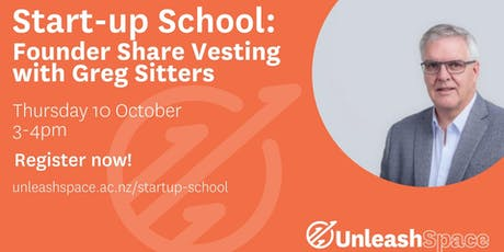Start-up School: Founder Share Vesting with Greg Sitters tickets