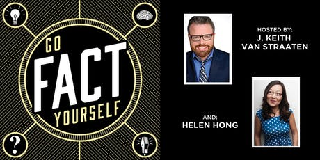 Go Fact Yourself with Jill-Michele Melean, Jim Rash, Adam Conover, Jenny Jaffe! tickets