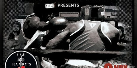 IKE & RANDY'S BOXING GYM - BOXING SHOW NOV 9, 2019 tickets