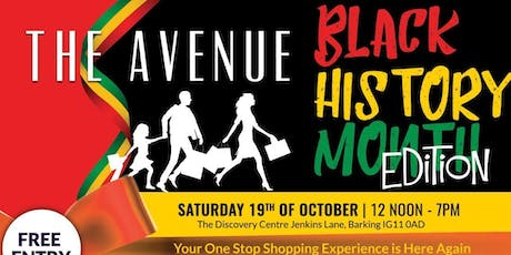 THE AVENUE  - BLACK HISTORY  MONTH EDITION tickets