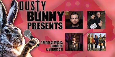 Dusty Bunny Presents tickets