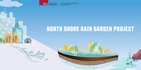 North Shore Rain Garden Project: Build a Rain Garden tickets