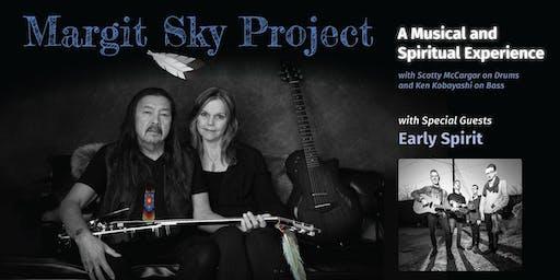 Margit Sky Project & Early Spirit