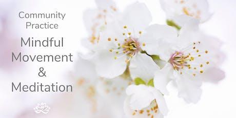 Mindful Movement & Meditation tickets