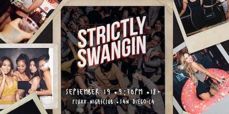 SD Strictly Swangin' at FLUXX Nightclub (18+) tickets