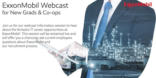 ExxonMobil Webcast for New Grads & Co-ops