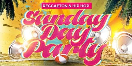 SUNDAY DAY PARTY AT MEZCAL RIVERSIDE tickets