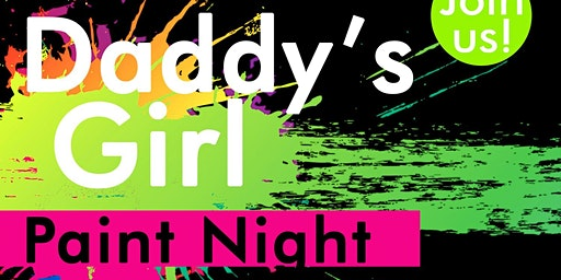Viola's Place Presents Daddy's Girl Paint Night
