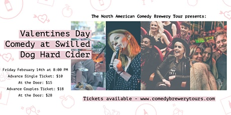 Valentines Day Comedy at Swilled Dog Hard Cider tickets