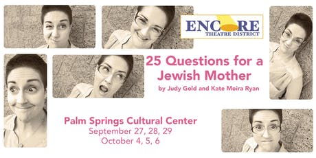 Encore Theatre District: 25 Questions For A Jewish Mother tickets