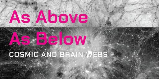 As Above As Below: Curator's Talk