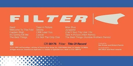 "Filter - 20th Anniversary of ""Title of Record"" Tour tickets"