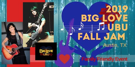 BIG LOVE UBU FALL JAM to Benefit Kiddos in TX Foster Care tickets