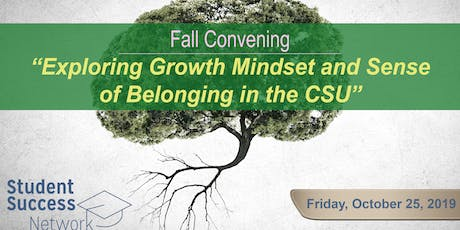 Exploring Growth Mindset and Sense of Belonging in the CSU tickets