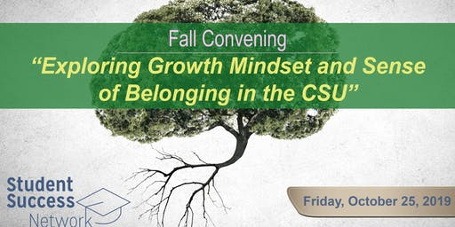 Exploring Growth Mindset and Sense of Belonging in the CSU