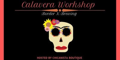 Calavera Workshop