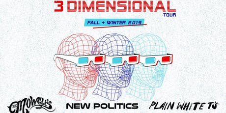 The Mowgli's, New Politics & Plain White T's - The 3 Dimensional Tour tickets