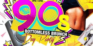 Bottomless 90's Brunch & Day Party