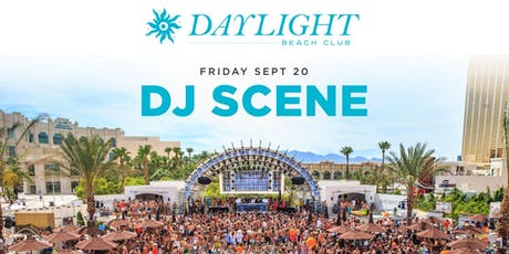 Dj Scene @ Daylight Beach •FREE ENTRY, GIRLS FREE DRINKS & LINE SKIP• tickets