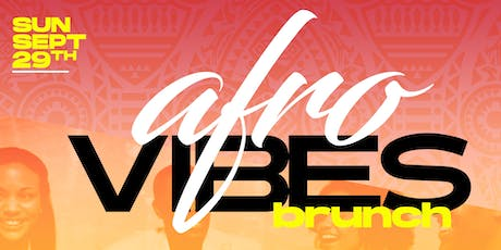 Afrovibes: Brunch, Sweat & Day Party tickets