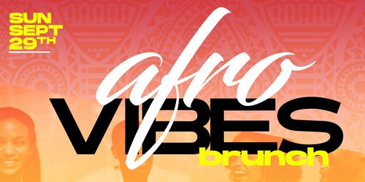 Afrovibes: Brunch, Sweat & Day Party