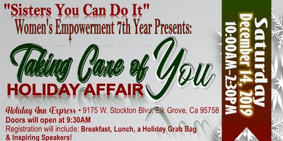 """Sisters You Can Do It  presents """"Taking Care of You"""" A Holiday Affair"""