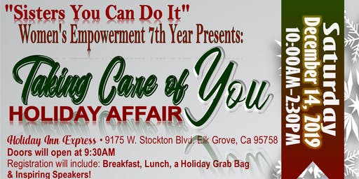 "Sisters You Can Do It  presents ""Taking Care of You"" A Holiday Affair"