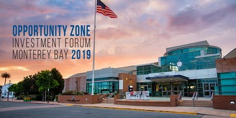 Monterey Bay Opportunity Zone Investment Forum tickets