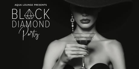 Black Diamond Party at Aqua Lounge tickets