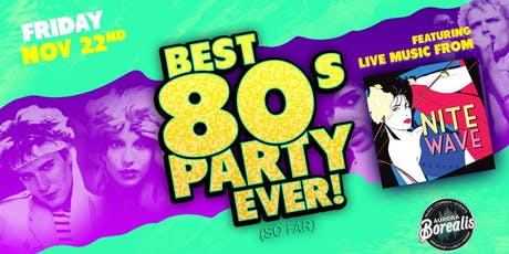The Best 80s Party Ever! (So Far) with Nite Wave tickets
