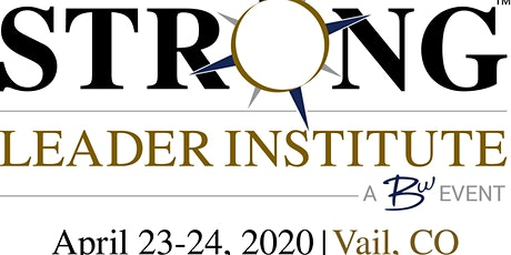 STRONG Leader Institute 2020 - Vail, CO tickets