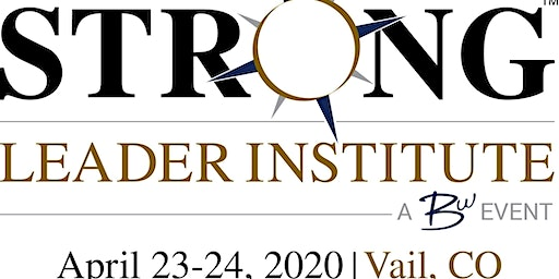 STRONG Leader Institute 2020 - Vail, CO