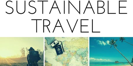 Sustainable Travel: How to be a more ethical traveler tickets