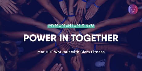 Mat HIIT workout | myMomentum x RYU with Clem Fitness tickets