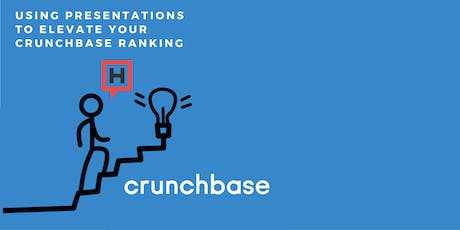 How to Use Presentations to Elevate Your Crunchbase Ranking  tickets